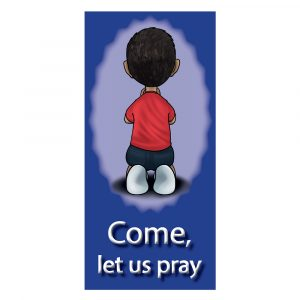 Come let us pray
