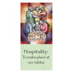 Hospitality: To make place at our tables