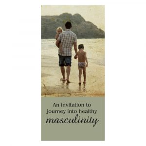 An invitation to journey into healthy masculinity