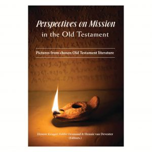 Perspectives on mission in the old Testament
