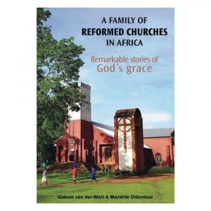 A family of Reformed Churches in Africa